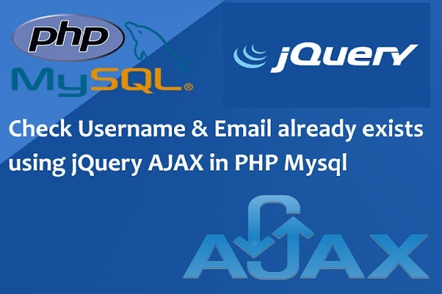 In this post you will learn how to check username & email is already exists in database using jquery AJAX in PHP mysql.So, when you enter your username or email, at this time the Ajax function, called the server, is the username or email that is entered unique or not. The database is checked on the server side and determined whether the username or email entered is available or not. Then it will return to the Ajax request for the username and email or not and the results will be displayed immediately without refreshing the page.