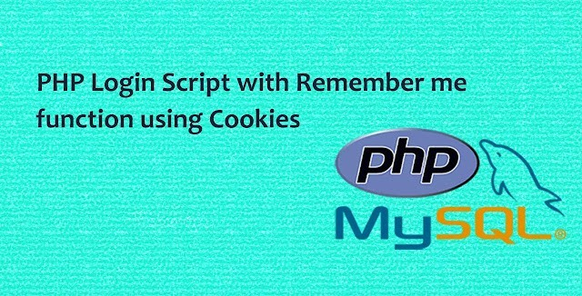 PHP Login Script with Remember Me using Cookies
