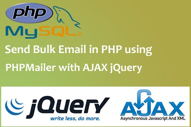 How to Send Bulk Emails in PHP using PHPMailer with Ajax JQuery