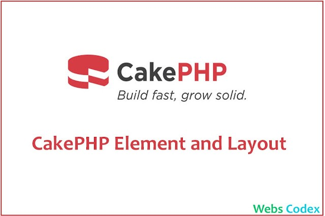 CakePHP 4 Tutorial Part 3: Working with Elements and Default Layout
