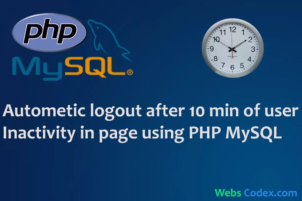 Read more about the article Automatic logout after 10 min of user Inactivity in page using PHP Mysql