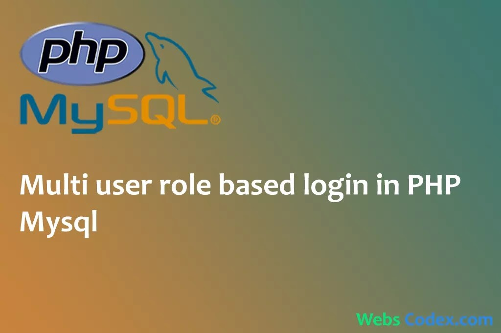 Read more about the article Creating multi user role based admin using PHP Mysql and bootstrap
