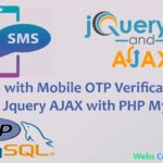 Registration & Login with Mobile OTP verification using Jquery AJAX with PHP Mysql