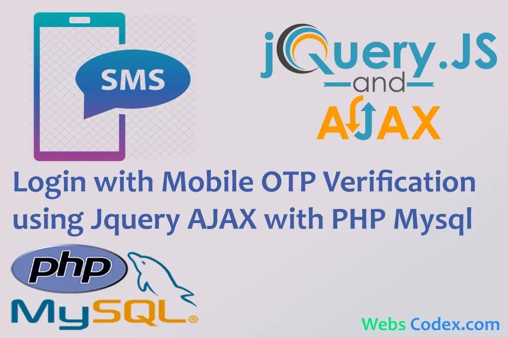 Read more about the article Registration & Login with Mobile OTP verification using Jquery AJAX with PHP Mysql