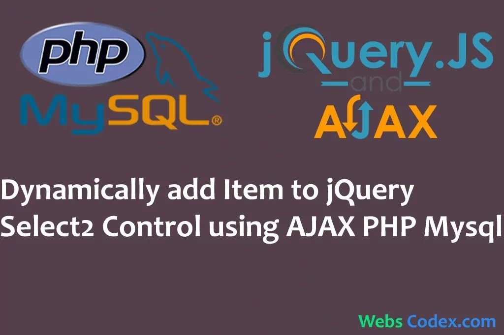 Dynamically Add Item To JQuery Select2 Control Using Ajax With PHP MySQL