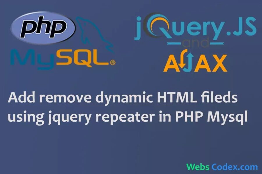 Read more about the article Add Remove Dynamic HTML Fields using JQuery repeater in PHP with Mysql